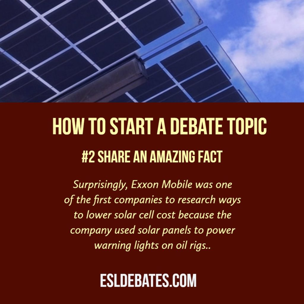How to debate. Share an amazing fact.